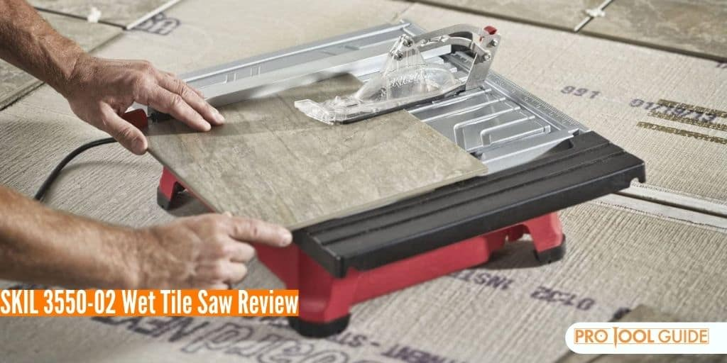 SKIL 3550-02 Wet Tile Saw Review