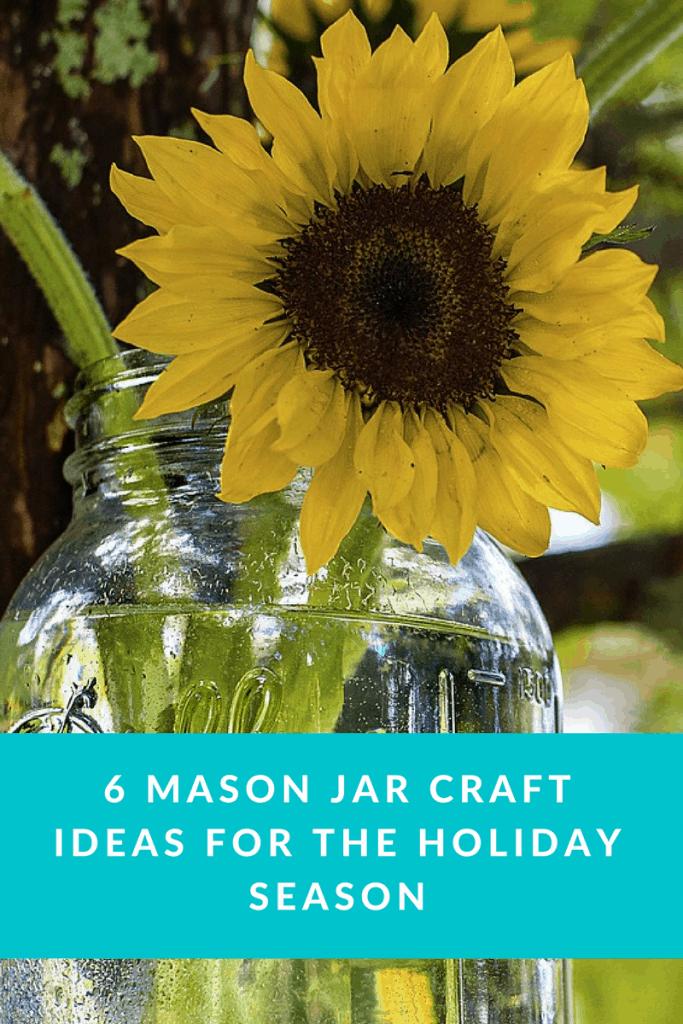 6 Mason Jar Craft Ideas for the Holiday Season