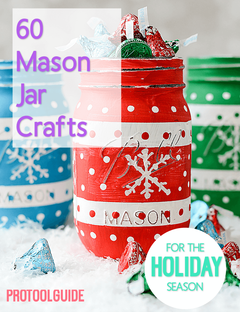 60 Mason Jar Craft Ideas for the Holiday Season