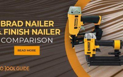 Brad Nailer vs Finish Nailer – The Ultimate Showdown