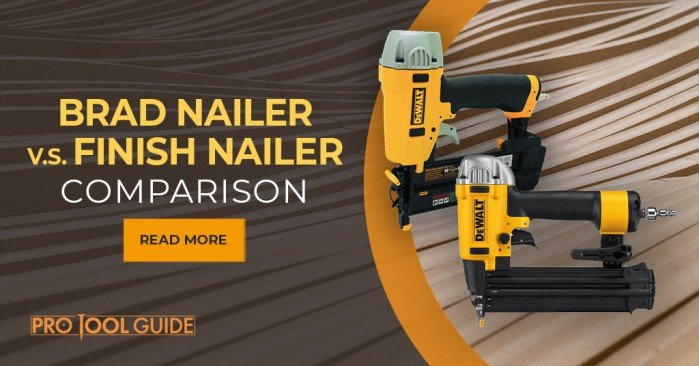 Brad and Finish nailers have a very similar look and working operation, although in reality they have some differences and are used for distinctive tasks.