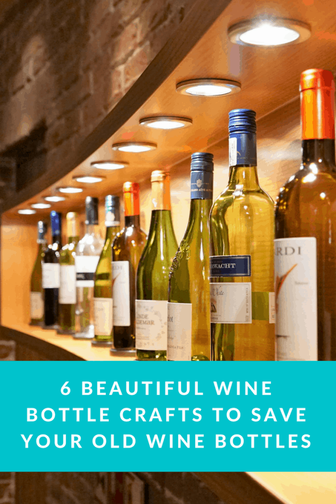 6 Beautiful Wine Bottle Crafts to Save Your Old Wine Bottles
