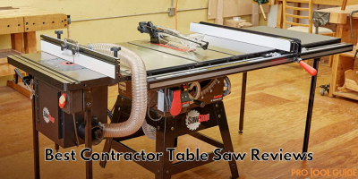 Best Contractor Table Saw Reviews