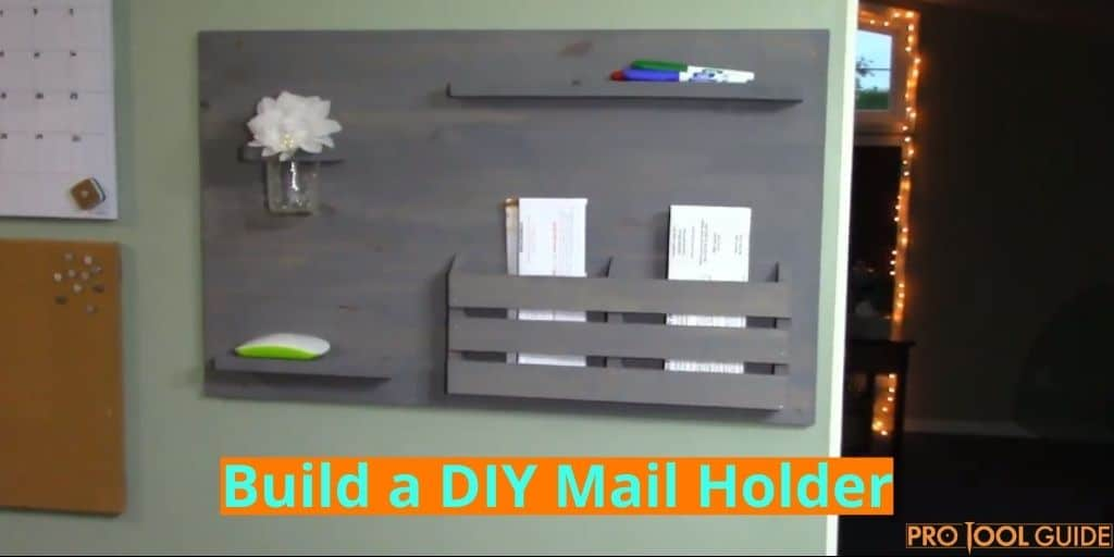 DIY Mail Holder Project