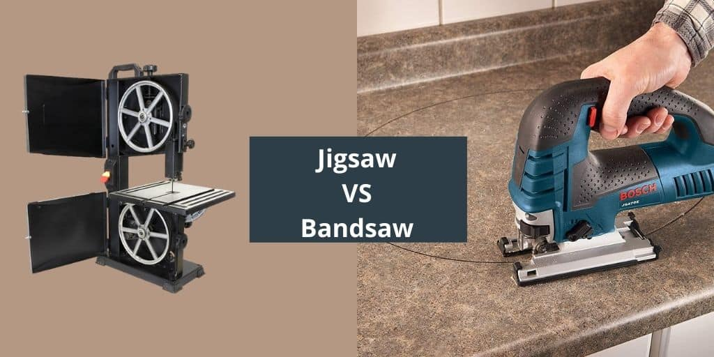 Jigsaw VS Bandsaw