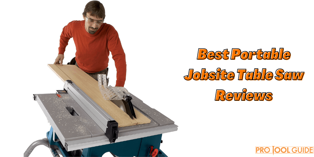 Best Portable Jobsite Table Saw