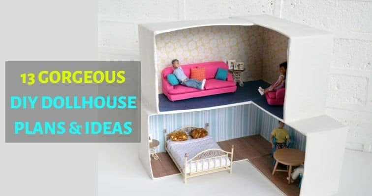 13 GORGEOUS DIY DOLLHOUSE PLANS & IDEAS