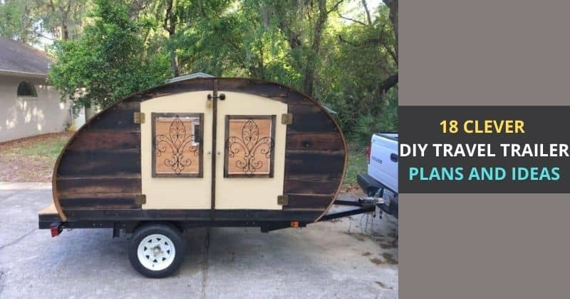 DIY TRAVEL TRAILER PLANS AND IDEAS
