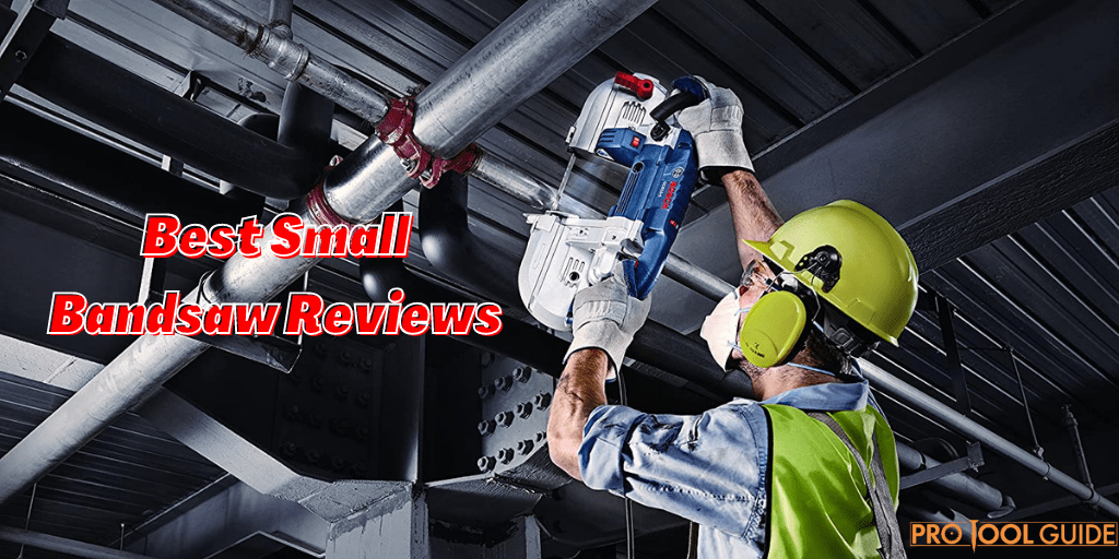 Best Small Bandsaw