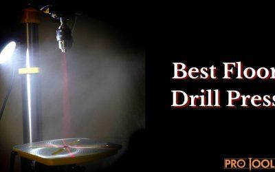 Best Floor Drill Press for 2021