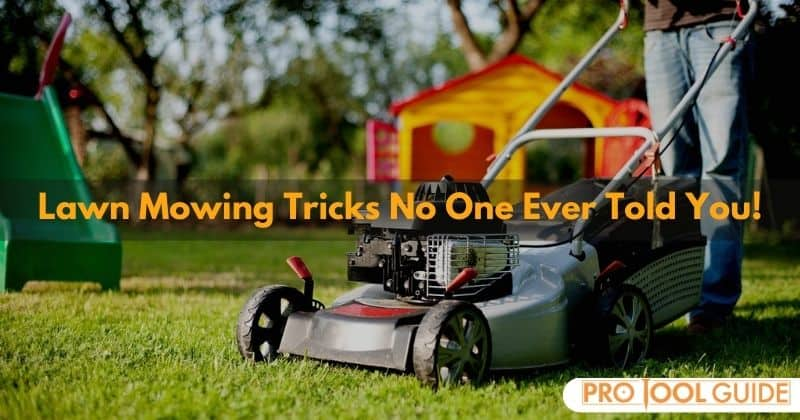 Lawn Mowing Tricks No One Ever Told You!