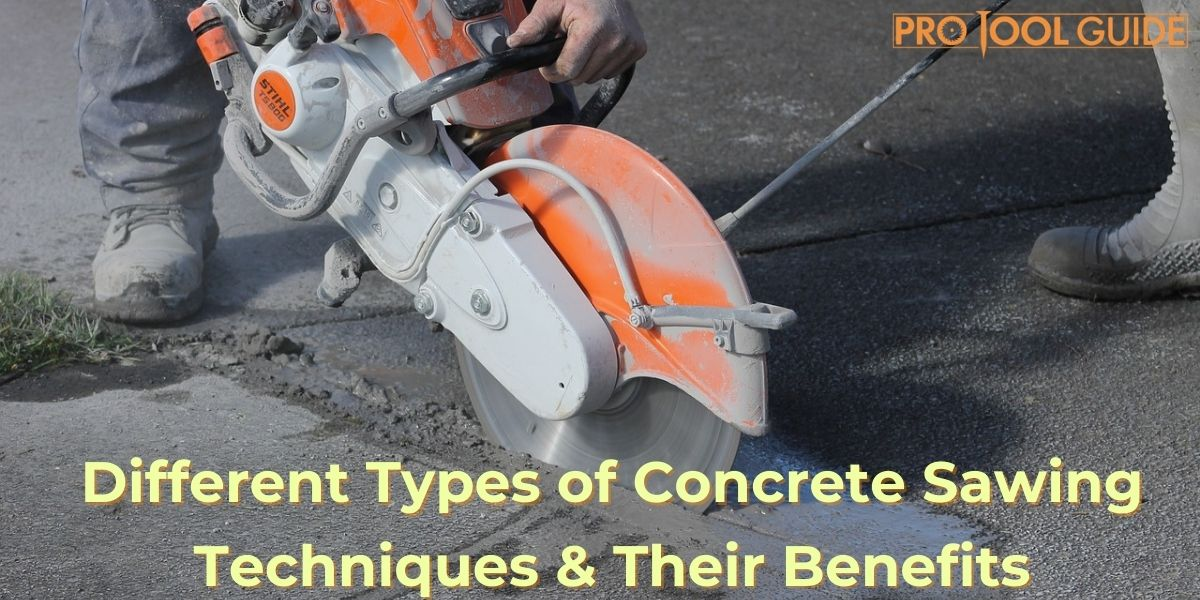 Different Types of Concrete Sawing Techniques