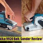 Makita 9920 Belt Sander Review