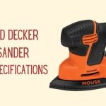 Black and Decker Mouse Sander Review & Specifications