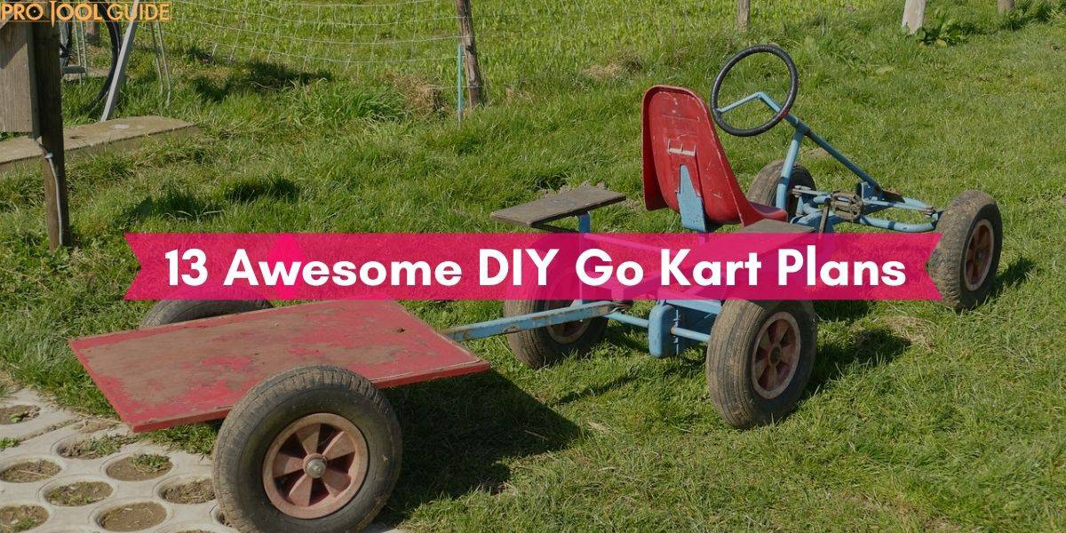 13 Awesome DIY Go Kart Plans and Designs You Will Love